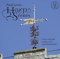 Paul Lewis - Harp Scenes