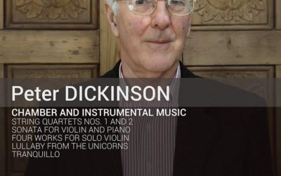 PETER DICKINSON: Chamber and Instrumental Music