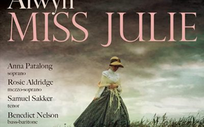 WILLIAM ALWYN: Miss Julie