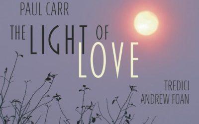 PAUL CARR: The Light of Love