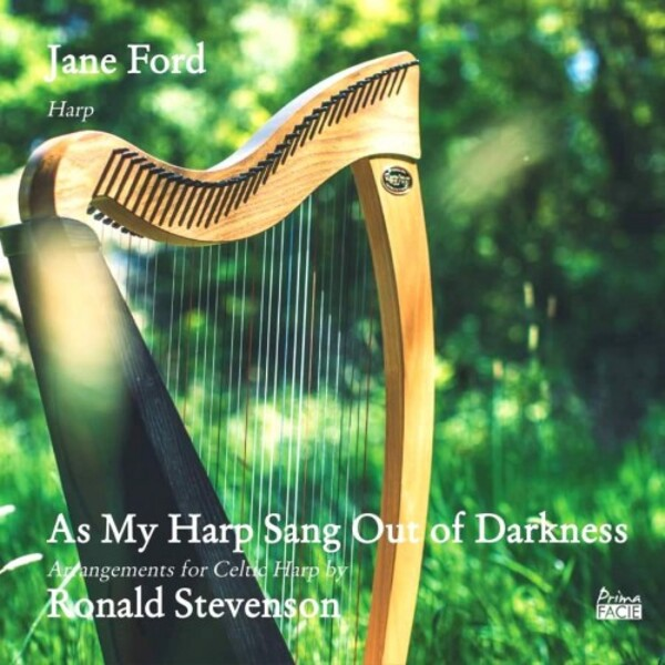 RONALD STEVENSON: As My Harp Sang Out of Darkness