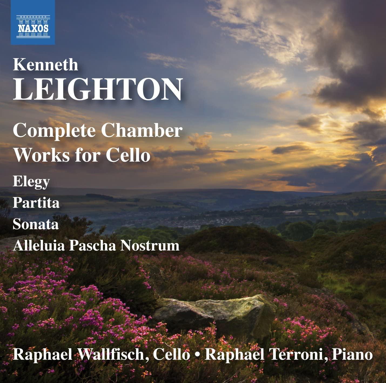 Kenneth Leighton - Works for Cello