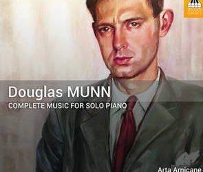 DOUGLAS MUNN: Complete Music for Solo Piano