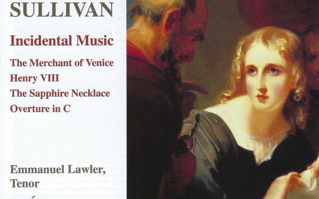 ARTHUR SULLIVAN: Incidental Music