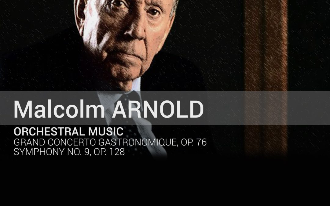 MALCOLM ARNOLD: Orchestral Music